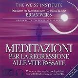 Meditazioni per la regressione alle vite passate. CD Audio