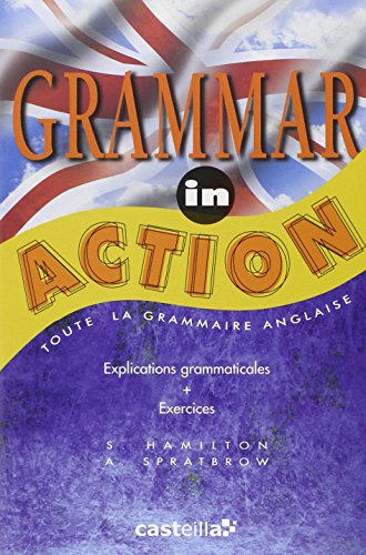 Grammar in action par Annie Spratbrow
