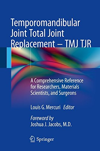 Temporomandibular Joint Total Joint Replacement – TMJ TJR: A Comprehensive Reference for Researchers, Materials Scientists, and Surgeons