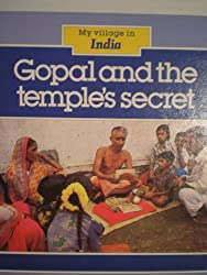 My Village in India: Gopal and the Temple's Secret