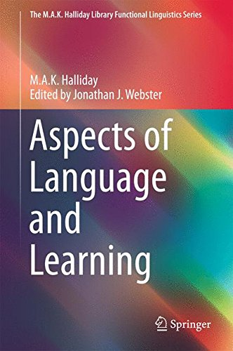 Aspects of Language and Learning (The M.A.K. Halliday Library Functional Linguistics Series) (Black History Bücher Vorschule)