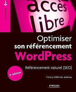 Optimiser son référencement WordPress: Référencement naturel (SEO). par [Roch, Daniel]