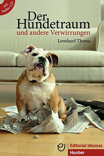 Der Hundetraum und andere Verwirrungen - Buch mit Audio-CD