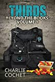 THIRDS Beyond the Books Volume 1 (English Edition)
