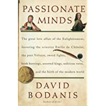 Passionate Minds: The Great Love Affair of the Enlightenment, Featuring the Scientist Emilie Du Chatelet, the Poet Voltaire, Sword Fight