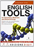 English Tools for Chemistry, Materials and Biotechnologies - Volume unico. Con Me book e Contenuti Digitali Integrativi online
