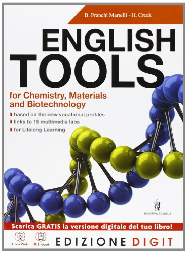 English Tools for Chemistry, Materials and Biotechnologies - Volume unico. Con Me book e Contenuti Digitali Integrativi online