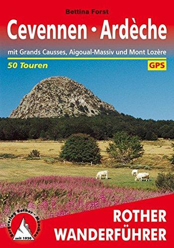 Cevennen - Ardèche par Bettina Forst