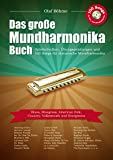Das große Mundharmonika-Buch: Spieltechniken, Übungsanleitungen und 100 Songs für diatonische Mundharmonika - Olaf Böhme