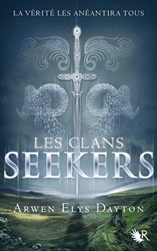Les Clans Seekers - Livre I par [DAYTON, Arwen Elys]