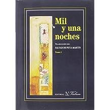 MIL Y UNA NOCHES OBRA COMPLETA (  4 VOLUMENES ) (Serie Letras Árabes)