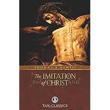 The Imitation of Christ: TAN Classic (Catholic Classics) (Catholic Classics (Paperback))