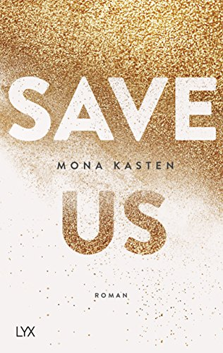 Save Us (Maxton Hall Reihe, Band 3) Ruby Bell