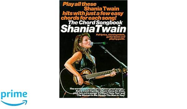 Shania Twain Chord Songbook Amazon Shania Artis Twain