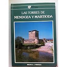 Torres de Mendoza y Martioda, la s.