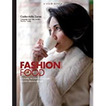 Fashion Food Milano (Luxury living)