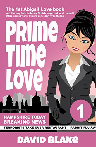 Prime Time Love: The 1st Abigail Love Book and the Very Best...