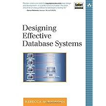 Designing Effective Database Systems (Addison-Wesley Microsoft Technology)