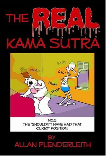 The REAL Kama Sutra by Allan Plenderleith (2008-12-23)