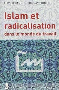 """Afficher """"Islam et radicalisation dans le monde du travail"""""""