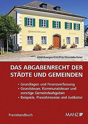 Das Abgabenrecht der Städte und Gemeinden (Haushaltsbudget Bücher)