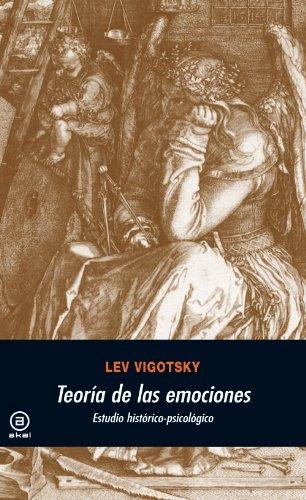 Teoría de las emociones. Estudio histórico-psicológico (Universitaria nº 230) por Lev Semenovich Vigotsky