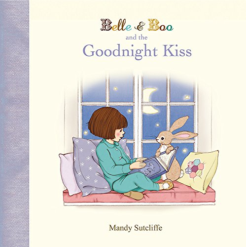 Belle & Boo and the Goodnight Kiss por Mandy Sutcliffe