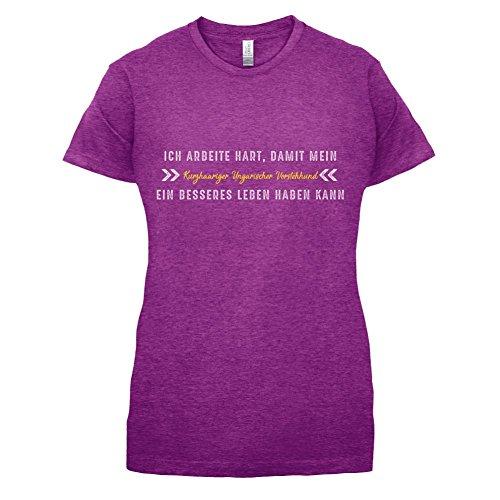 Ich arbeite hart, damit mein Kurzhaariger Ungarischer Vorstehhund ein besseres Leben haben kann - Damen T-Shirt - 14 Farben Beere