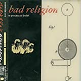 Songtexte von Bad Religion - The Process of Belief