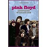 Pink Floyd 1967-1972: Gli anni sperimentali (Dischi da leggere Vol. 10) (Italian Edition)