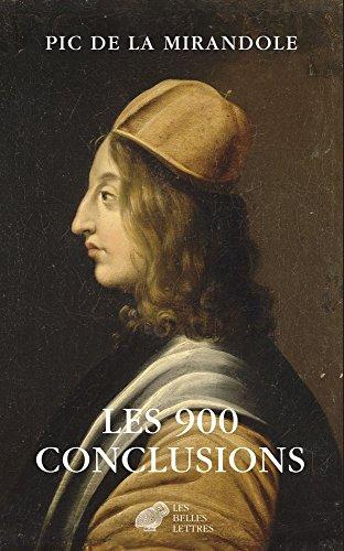 Les 900 conclusions: Prcd de La condamnation de Pic de la Mirandole