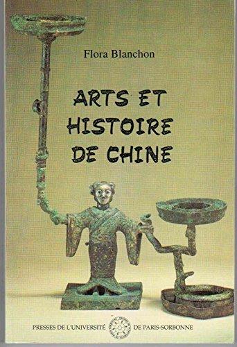 Arts et histoire de Chine : Tome 1, Des origines de la Royauté aux débuts de l'Empire