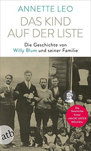Buchseite und Rezensionen zu 'Das Kind auf der Liste: Die Geschichte von Willy Blum und seiner Familie' von Annette Leo