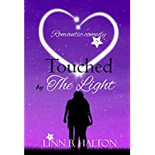 Touched by The Light (In Love with Love series book 1)