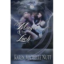 Magic of the Loch