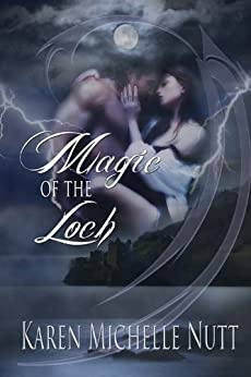 Magic of the Loch by [Nutt, Karen Michelle]