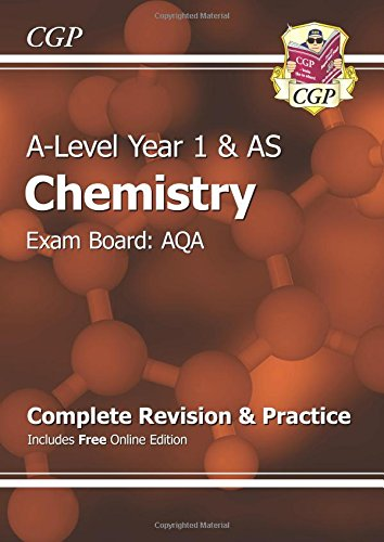 A-Level Chemistry: AQA Year 1 & AS Complete Revision & Practice with Online Edition (CGP A-Level Chemistry)