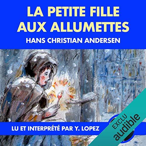 Couverture du livre La petite fille aux allumettes