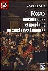 Réseaux maçonniques et mondains au siècle des Lumières