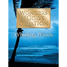 Wonders of God's Creations: Whirling Winds [OV]