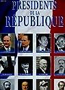Presidents de la Republique par Branca