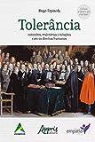 Tolerância: Conceitos, Trajetórias e Relações com os Direitos Humanos (Portuguese Edition)