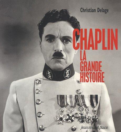 Chaplin : La grande histoire