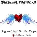 Sag mal bist du ein Engel (Fox Renard Remix)