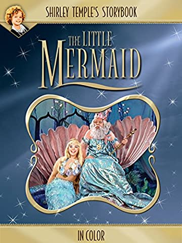 Shirley Temple's Storybook: The Little Mermaid (in