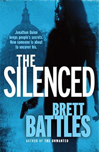 The Silenced: A tense and suspenseful thriller, full of twists (A Jonathan Quinn Novel Book 4)