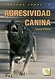 Image de Tratado sobre la agresividad canina