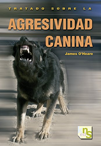 Tratado sobre la agresividad canina
