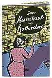 Der Kunstraub von Rotterdam (Die Tollen Hefte)