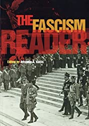 The Fascism Reader (Routledge Readers in History)